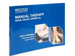 Manual Therapy NAGS SNAGS MWMs etc 7th Edition – New !